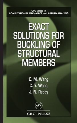 Exact Solutions for Buckling of Structural Members: 1st Edition (Hardback) book cover