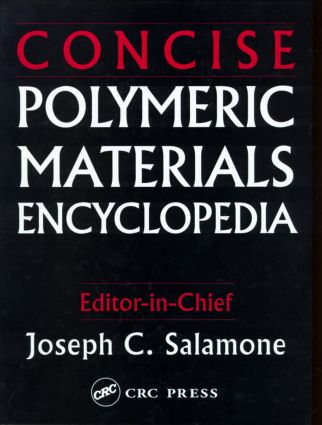 Concise Polymeric Materials Encyclopedia: 1st Edition (Hardback) book cover