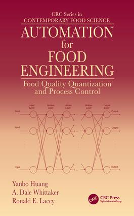Automation for Food Engineering: Food Quality Quantization and Process Control (Hardback) book cover
