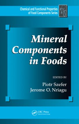 Mineral Components in Foods: 1st Edition (Hardback) book cover
