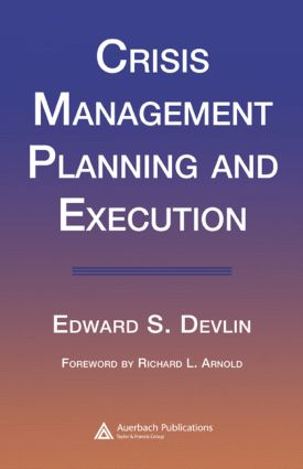 Crisis Management Planning and Execution: 1st Edition (e-Book) book cover