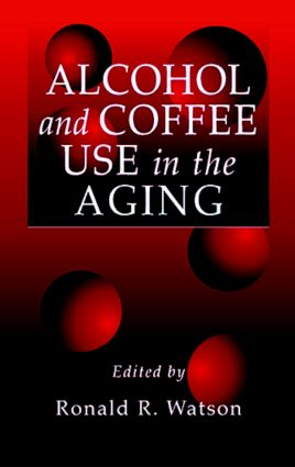 Alcohol and Coffee Use in the Aging book cover