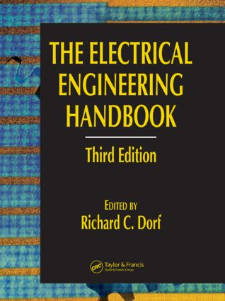The Electrical Engineering Handbook - Six Volume Set, Third Edition