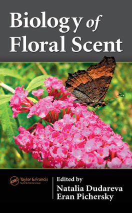 Biology of Floral Scent: 1st Edition (Hardback) book cover