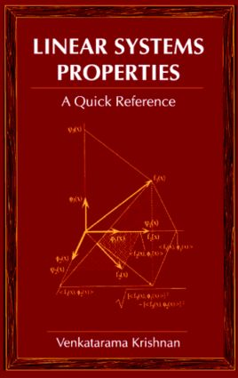Linear Systems Properties: A Quick Reference, 1st Edition (Paperback) book cover