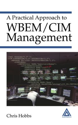 A Practical Approach to WBEM/CIM Management: 1st Edition (Hardback) book cover