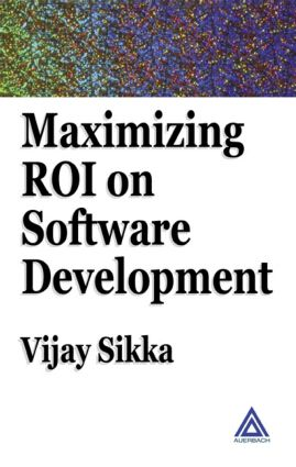 Maximizing ROI on Software Development: 1st Edition (Hardback) book cover