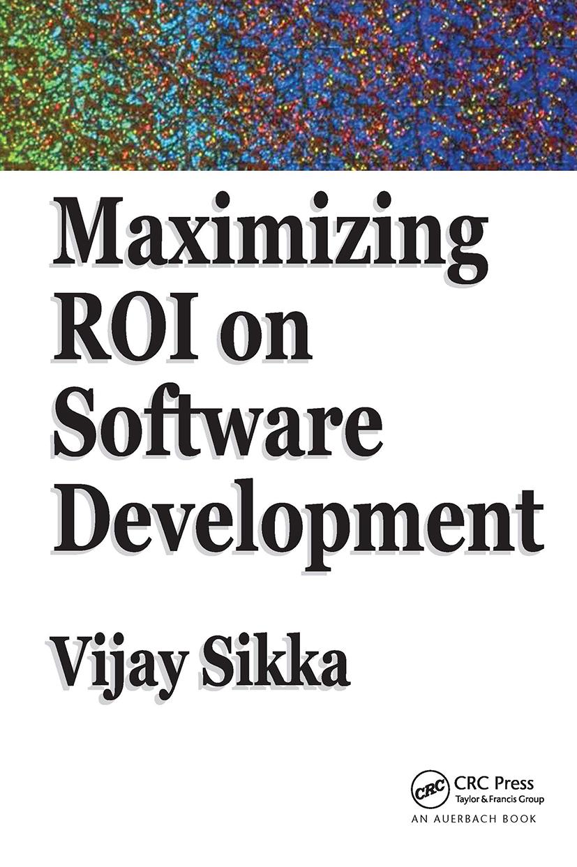 Maximizing ROI on Software Development: 1st Edition (Hardback) book cover