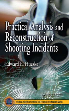 Practical Analysis and Reconstruction of Shooting Incidents (e-Book) book cover