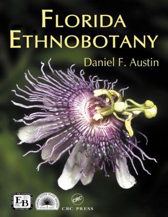 Florida Ethnobotany: 1st Edition (Hardback) book cover