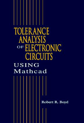 Tolerance Analysis of Electronic Circuits Using MATHCAD: 1st Edition (Paperback) book cover