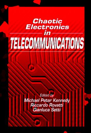 Chaotic Electronics in Telecommunications: 1st Edition (Hardback) book cover