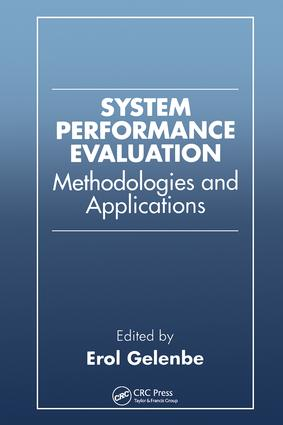 System Performance Evaluation: Methodologies and Applications, 1st Edition (Hardback) book cover
