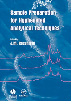 Sample Preparation for Hyphenated Analytical Techniques: 1st Edition (Hardback) book cover