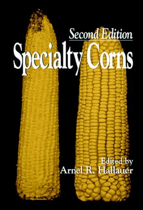 Specialty Corns: 2nd Edition (Hardback) book cover