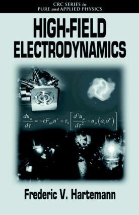 High-Field Electrodynamics: 1st Edition (Hardback) book cover