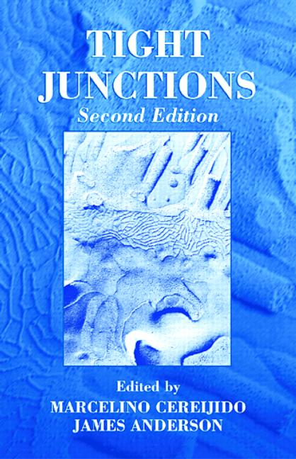 Tight Junctions: 2nd Edition (Hardback) book cover