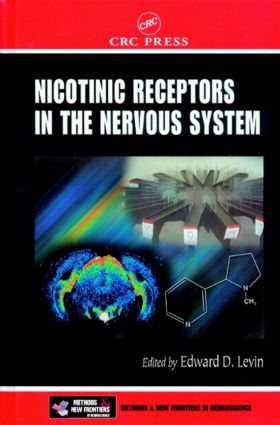 Nicotinic Receptors in the Nervous System: 1st Edition (Hardback) book cover