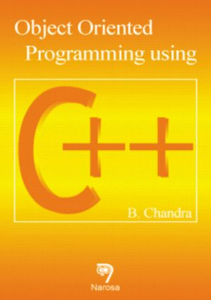 Object Oriented Programming Using C++: 1st Edition (Hardback) book cover