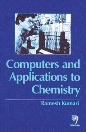Computers and Their Applications to Chemistry: 1st Edition (Hardback) book cover