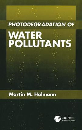 Photodegradation of Water Pollutants: 1st Edition (Hardback) book cover