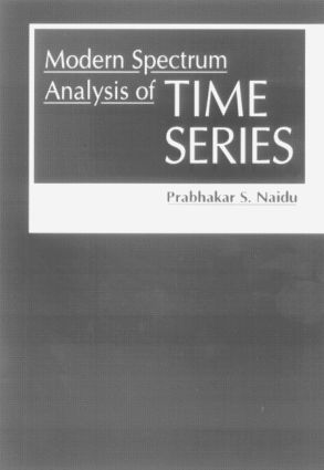 Modern Spectrum Analysis of Time Series: Fast Algorithms and Error Control Techniques, 1st Edition (Hardback) book cover