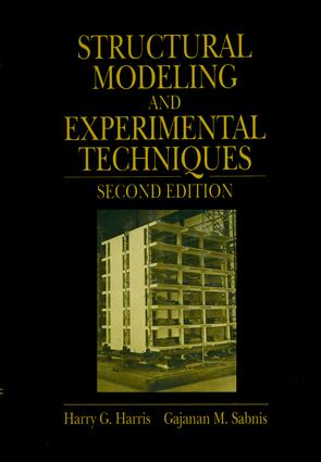Structural Modeling and Experimental Techniques: 2nd Edition (Hardback) book cover
