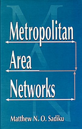 Metropolitan Area Networks: Statistical Mechanics and Cybernetic Perspectives, 1st Edition (Hardback) book cover