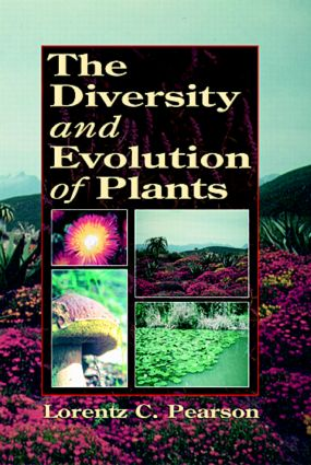 The Diversity and Evolution of Plants: 1st Edition (Paperback) book cover