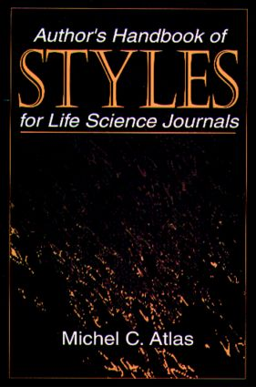 Author's Handbook of Styles for Life Science Journals: 1st Edition (Hardback) book cover