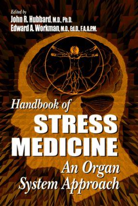Handbook of Stress Medicine: An Organ System Approach, 1st Edition (Hardback) book cover