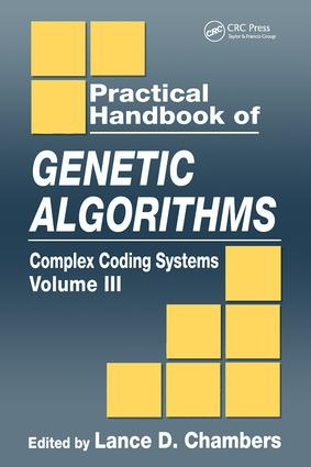 Practical Handbook of Genetic Algorithms: Complex Coding Systems, Volume III, 1st Edition (Hardback) book cover
