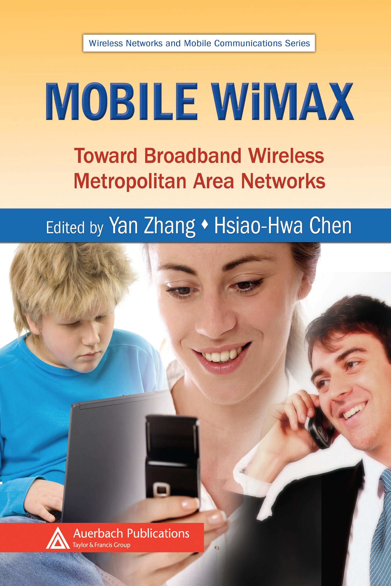 Mobile WiMAX: Toward Broadband Wireless Metropolitan Area Networks (Hardback) book cover