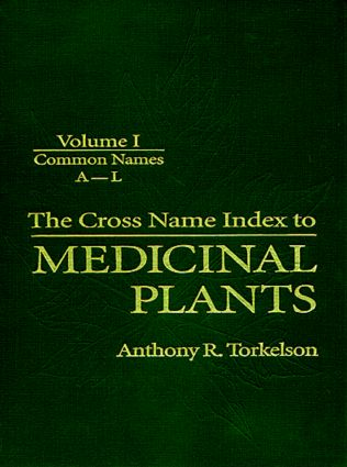 Cross Name Index of Medicinal Plants, Volume I: 1st Edition (Hardback) book cover