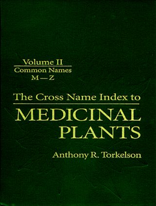 Cross Name Index of Medicinal Plants, Volume II: 1st Edition (Hardback) book cover