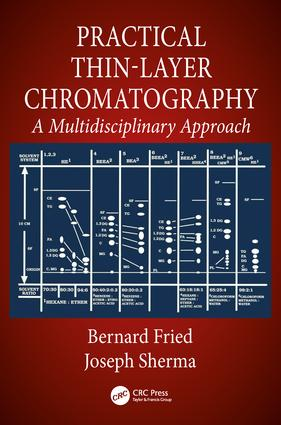 Practical Thin-Layer Chromatography: A Multidisciplinary Approach, 1st Edition (Paperback) book cover