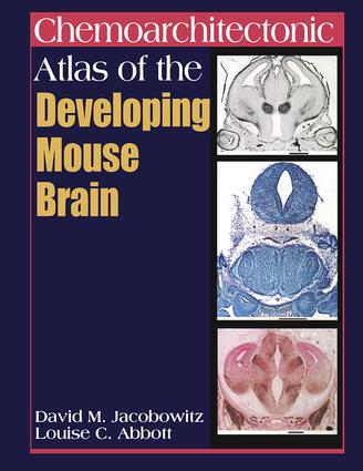 Chemoarchitectonic Atlas of the Developing Mouse Brain: 1st Edition (Hardback) book cover