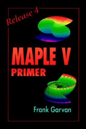 The Maple V Primer, Release 4: 1st Edition (Paperback) book cover