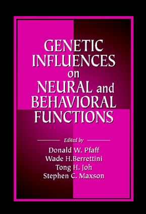 Genetic Influences on Neural and Behavioral Functions: 1st Edition (Hardback) book cover