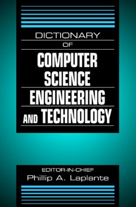 Dictionary of Computer Science, Engineering and Technology: 1st Edition (Hardback) book cover