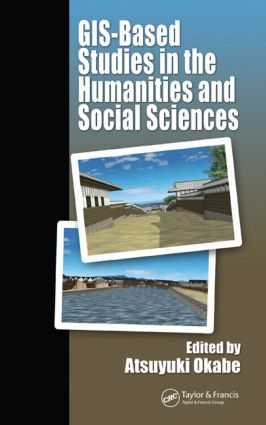 GIS-based Studies in the Humanities and Social Sciences (Hardback) book cover
