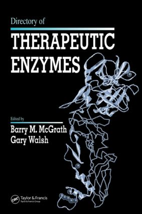Directory of Therapeutic Enzymes: 1st Edition (Hardback) book cover