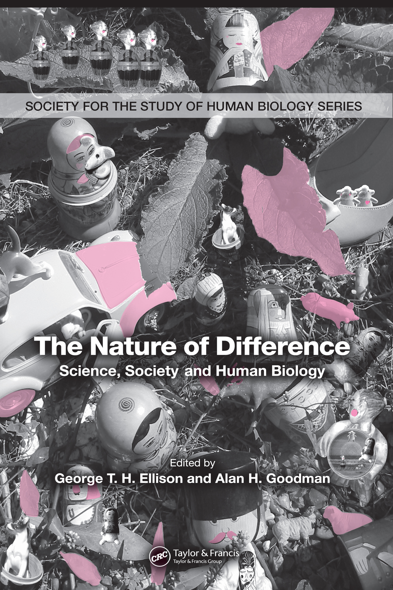 The Nature of Difference: Science, Society and Human Biology (PBK), 1st Edition (Paperback) book cover