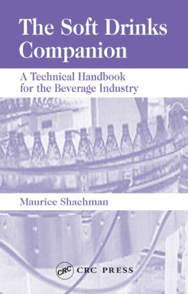 The Soft Drinks Companion: A Technical Handbook for the Beverage Industry, 1st Edition (Hardback) book cover