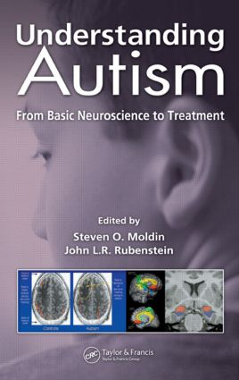 Understanding Autism: From Basic Neuroscience to Treatment, 1st Edition (Hardback) book cover