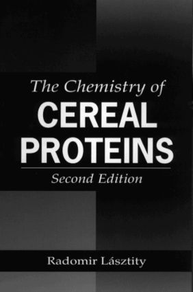 The Chemistry of Cereal Proteins: 2nd Edition (Hardback) book cover