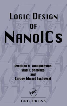 Logic Design of NanoICS: 1st Edition (Hardback) book cover