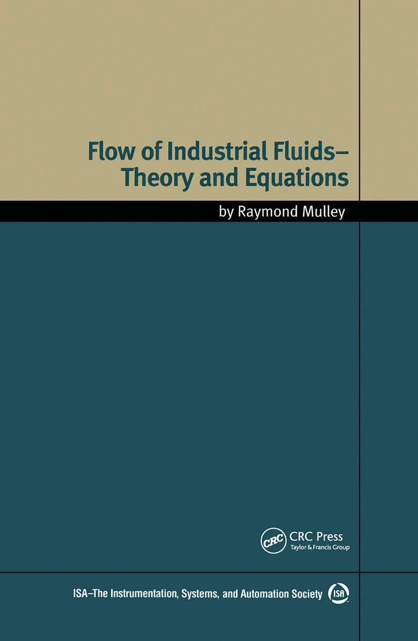 Flow of Industrial Fluids: Theory and Equations, 1st Edition (Hardback) book cover