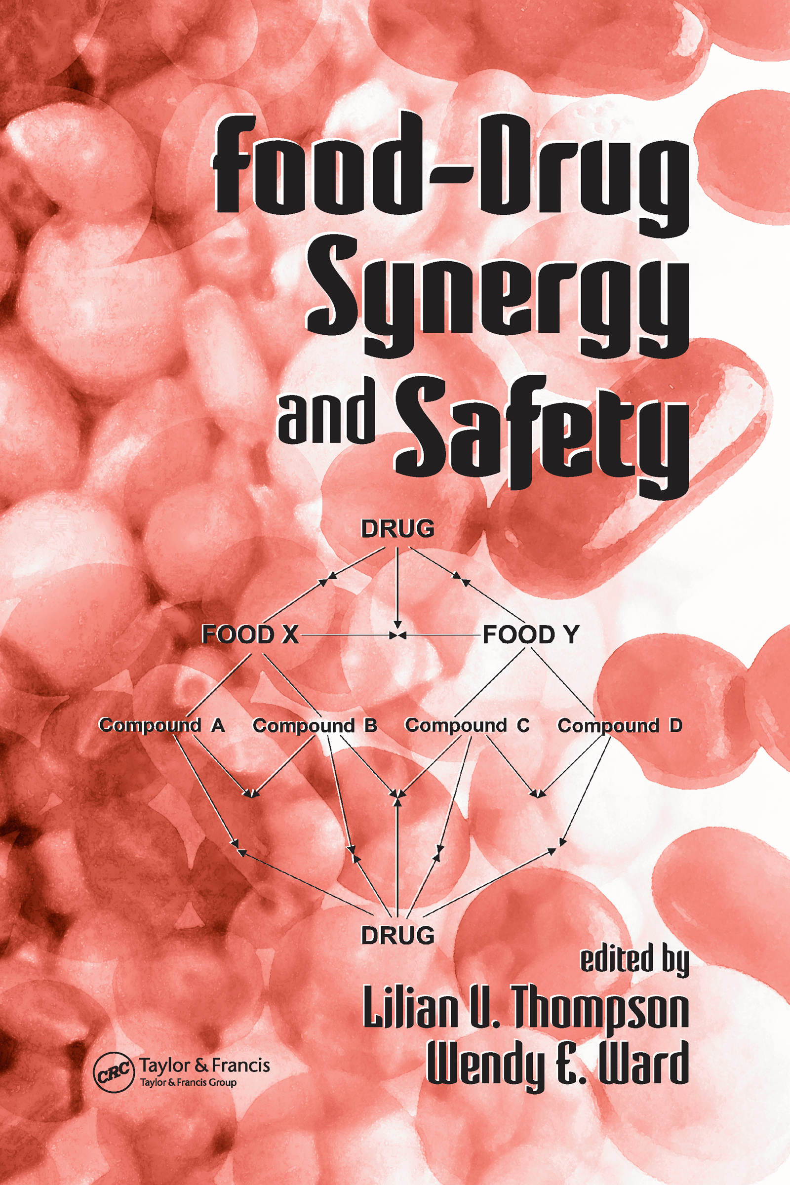 Food-Drug Synergy and Safety: 1st Edition (Hardback) book cover