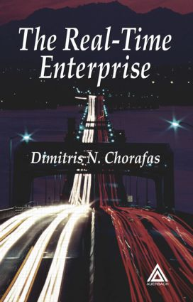 The Real-Time Enterprise: 1st Edition (Hardback) book cover